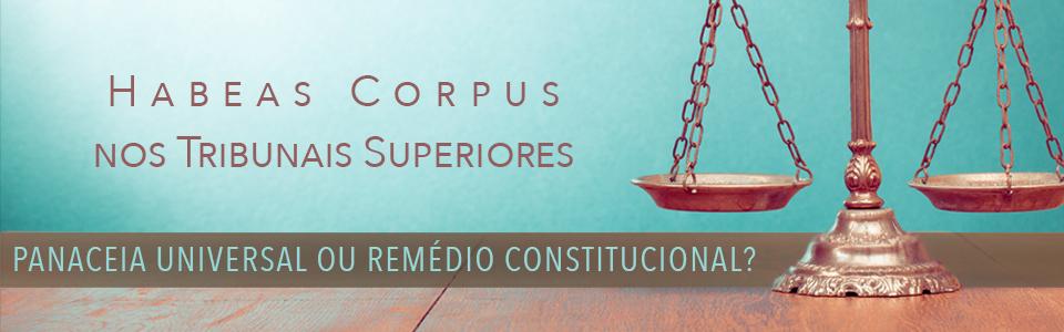 Banner_Habeas_Corpus_Remedio_Constitucional